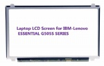 Laptop LCD Screen for IBM-Lenovo ESSENTIAL G505S SERIES (15.6 inch 1366x768 40Pin N)